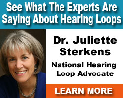 What are the experts saying about Hearing Loops?